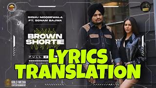 Brown Shortie Lyrics in English | With Translation | – Sidhu Moose Wala