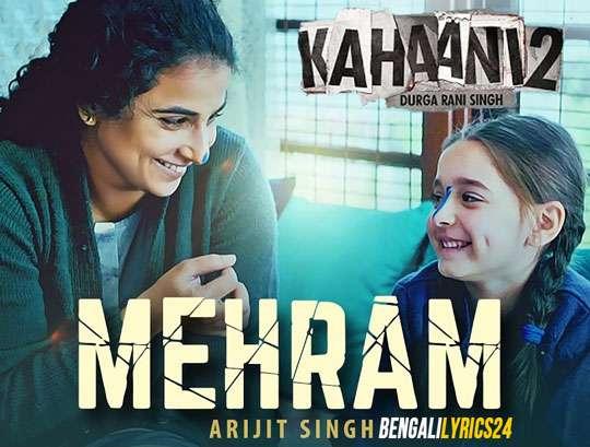Mehram - Kahaani 2