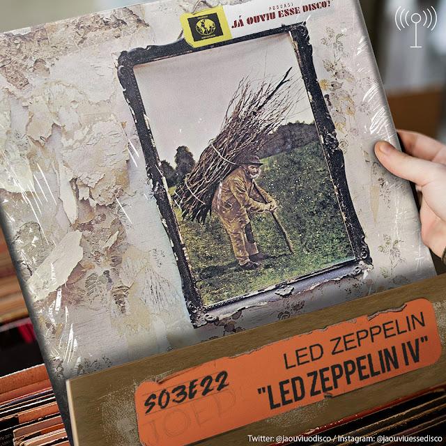 podcast já ouviu esse disco led zeppelin IV album crítica review