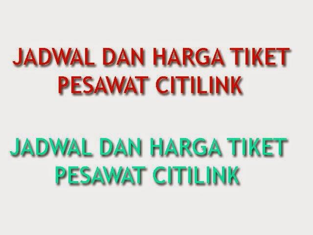 Harga Tiket Pesawat Citilink Jakarta Surabaya 31 Desember