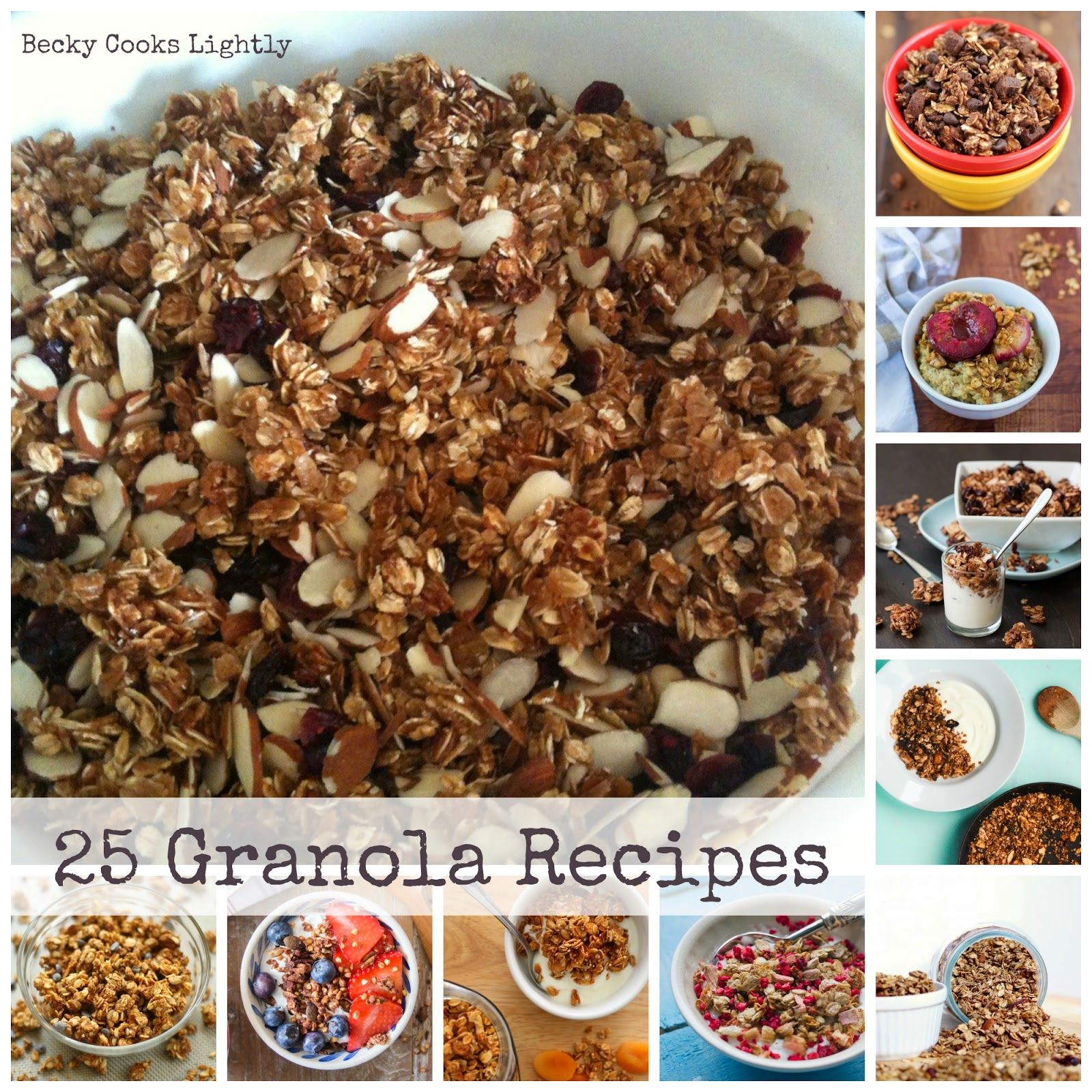 25 Granola Recipes {For A Healthy Breakfast} | Becky Cooks Lightly