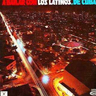 A BAILAR CON LOS LATINOS, DE CUBA - CONJUNTO LOS LATINOS (1976)