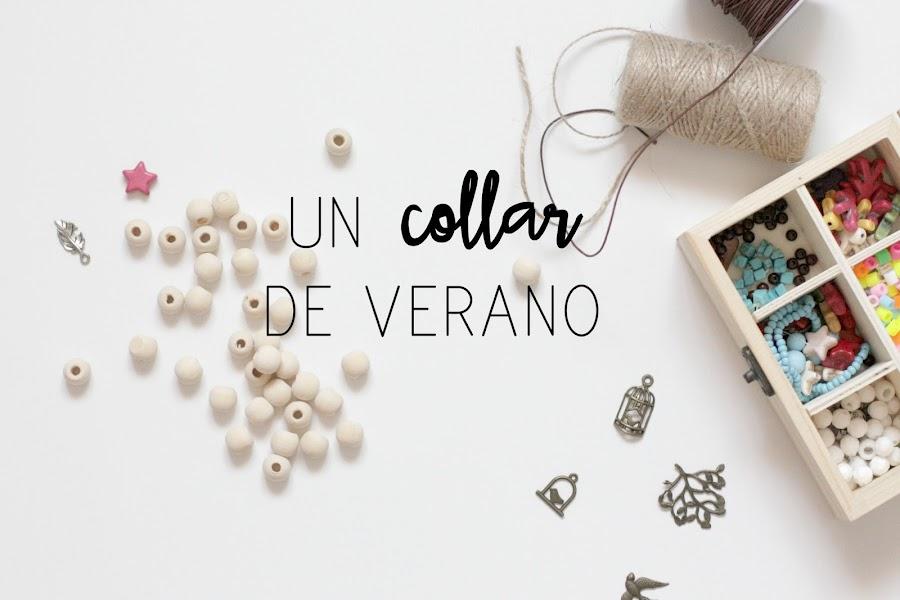 http://mediasytintas.blogspot.com/2017/06/un-collar-de-verano.html