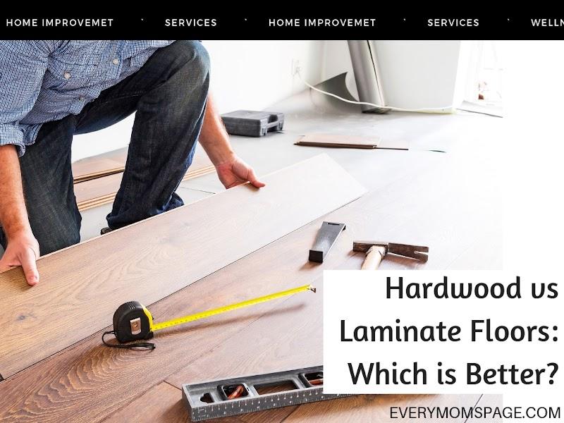 Hardwood vs Laminate Floors: Which is Better?
