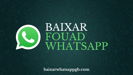 Baixar Fouad WhatsApp