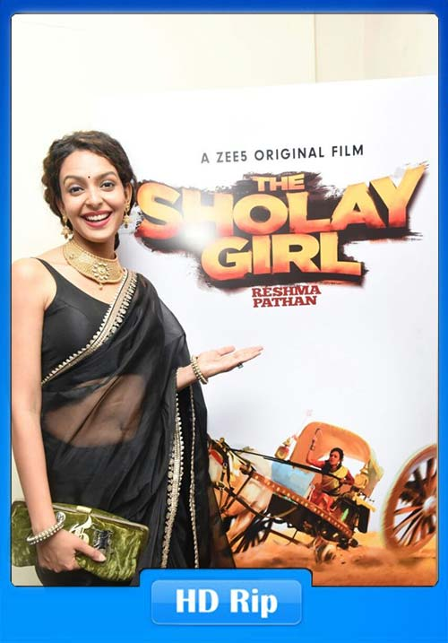 The Sholay Girl 2019 Hindi HDRip x264 | 480p 300MB | 100MB HEVC