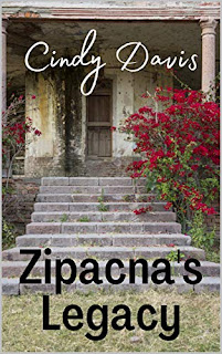 Zipacna's Legacy - visionary fiction book promotion by Cindy Davis
