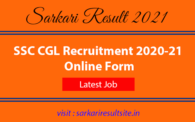 SSC CGL Recruitment 2020-21 Online Form