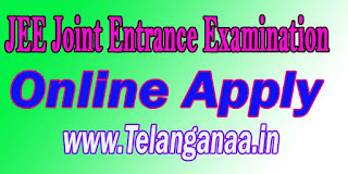 JEE Joint Entrance Examination( Main ) Online Submission of Registration