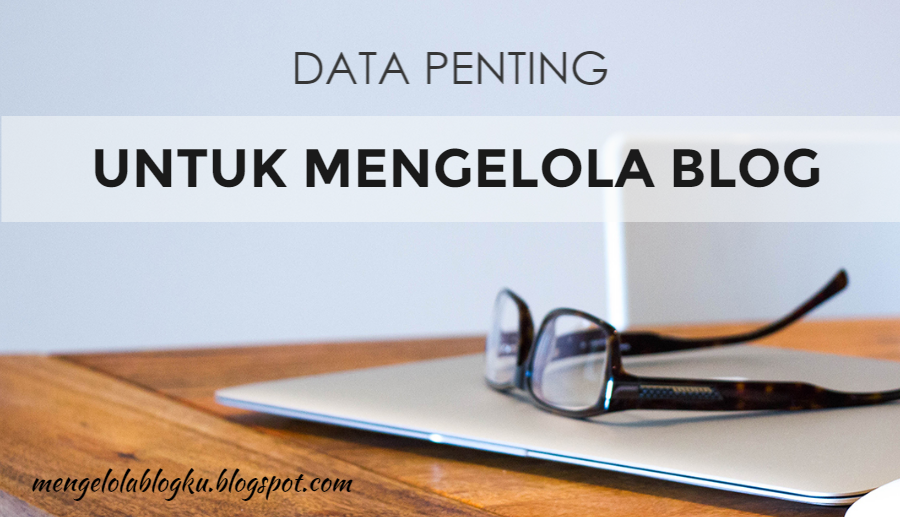 Data-penting-mengelola-blog
