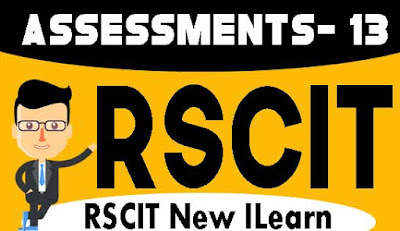 Rscit I-Learn Assessment- 13 Important Question in Hindi 2019, RKCL I-Learn Assessment - 13 in Hindi, i-Learn Important Question in Hindi, rkcl i learn assessment 13 question with answers in hindi
