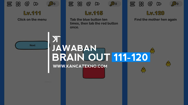 Kunci Jawaban Brain Out Level 111-120