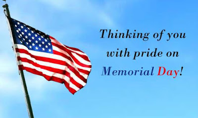 Happy Memorial Day 2016: thinking of you with pride on memorial day!