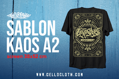 Sablon Kaos A2 untuk yang Suka dengan Sablon Ukuran Max. 38x52 cm