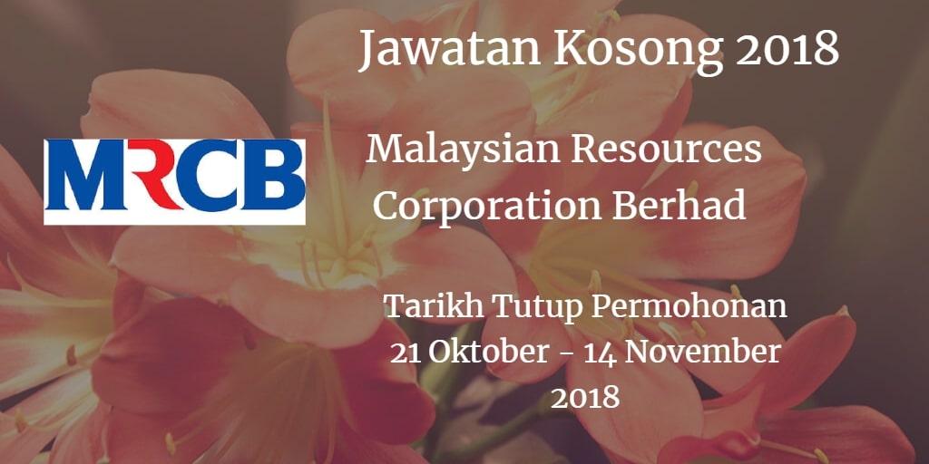 Jawatan Kosong MRCB 21 Oktober - 14 November 2018