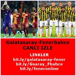 Galatasaray-Fenerbahçe CANLI