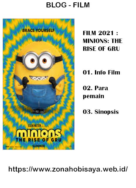 FILM 2021 : Minions: The Rise of Gru