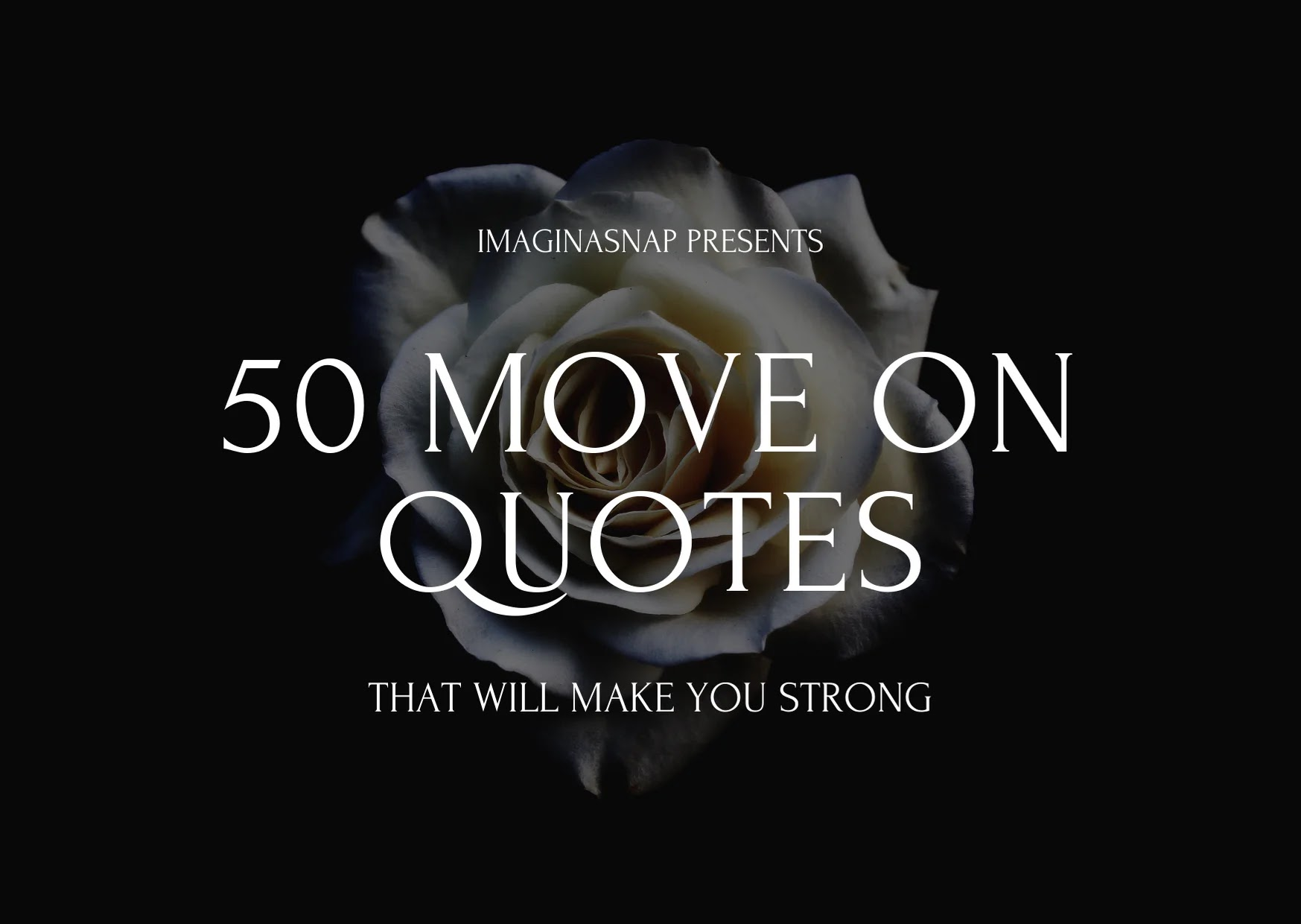 move on quotes that will make you strong