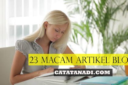 23 Macam Artikel Blog