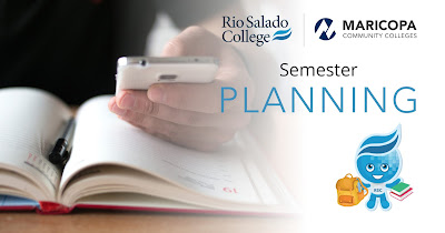 Image of a hand holding a mobile device and a book.  Rio Salado and Maricopa Community Colleges logos.  Text: Semester Planning.  Image of Rio Salado mascot Splash holding books and back pack.
