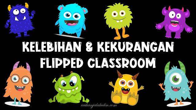 Kelebihan dan Kekurangan Flipped Classroom
