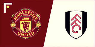 Manchester United vs Fulham