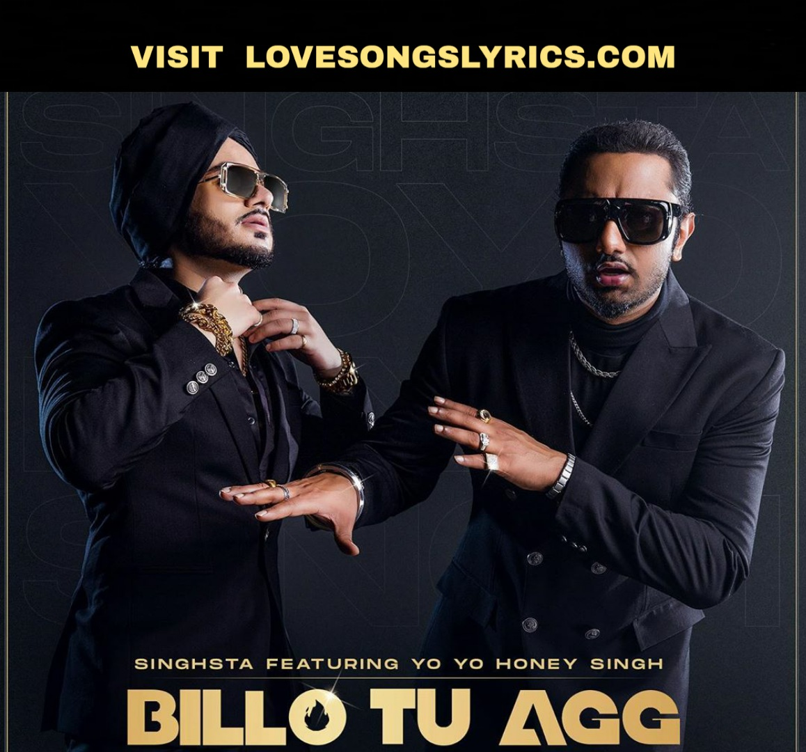 Billo Tu Agg Song Lyrics