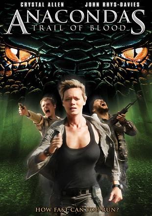 Anacondas 4: Trail of Blood 2009 HDRip 720p Dual Audio In Hindi English