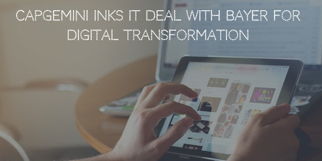 Capgemini inks an IT Deal With Bayer for Digital Transformation