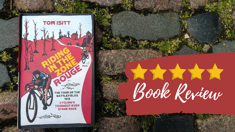 Book Review: Riding in the Zone Rouge, by Tom Isitt