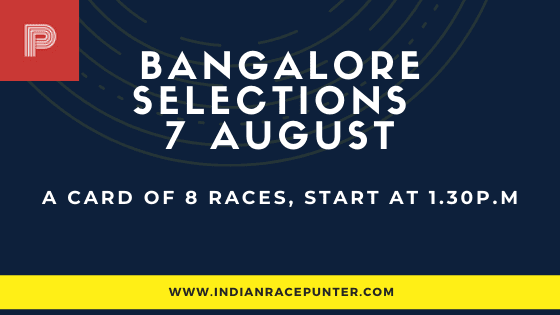 Bangalore Race Selections 7 August