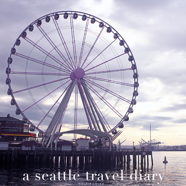 Seattle, Seattle Travel Diary, Seattle Travel Guide, Seattle City Guide