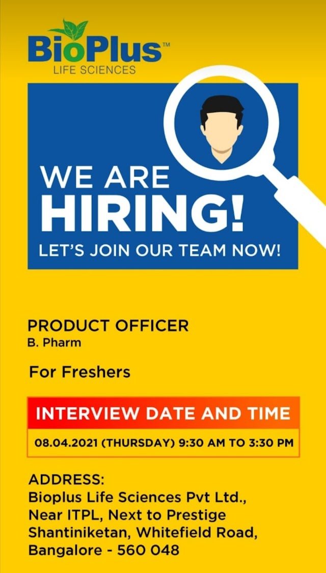 Bioplus lifesciences | Walk-in interview for BPharm Freshers on 8th April 2021