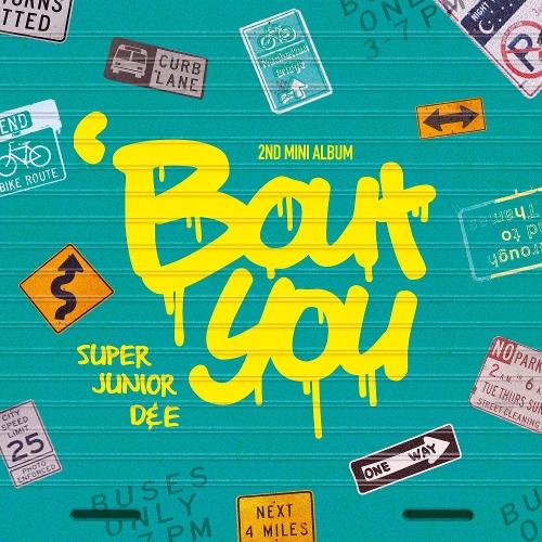 SUPER JUNIOR-D&E – `Bout You – The 2nd Mini Album (FLAC + ITUNES PLUS AAC M4A)