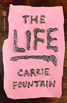 The Life by Carrie Fountain Pdf