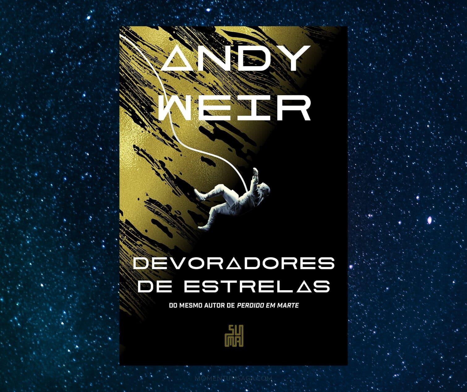 Resenha: Devoradores de Estrelas, de Andy Weir