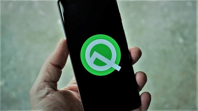 قائمه الهواتف الذى ستحصل على تحديث اندرويد Q