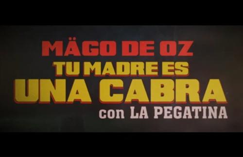 Tu Madre Es Una Cabra | Mago De Oz & La Pegatina Lyrics