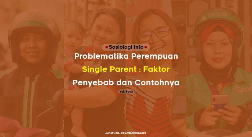 4 Problematika Perempuan Single Parent : Faktor Penyebab dan Contohnya