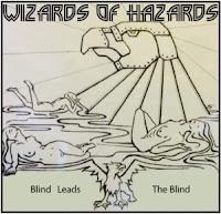 """Το ep των Wizards of Hazards """"Blind Leads the Blind"""""""