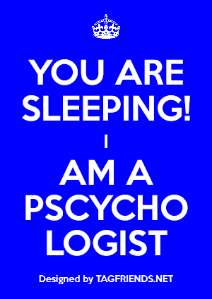 Tag A Friend Who Is A Psychologist