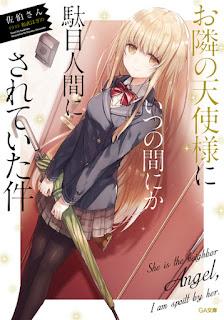 Download Novel Otonari no Tenshi-sama ni Itsu no Ma ni ka Dame Ningen ni Sareteita Ken