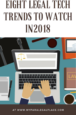 8 Legal Tech Trends for 2018 Paralegals