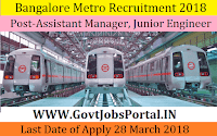Bangalore Metro Rail Corporation Recruitment 2018– 33 Assistant Manager, Junior Engineer