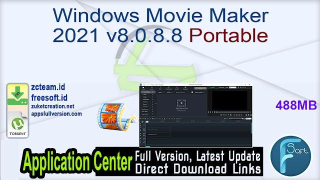 Windows Movie Maker 2021 v8.0.8.8 Portable