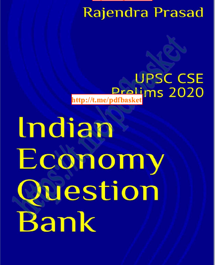 Indian Economy Question Bank :  For UPSC Exam PDF Book