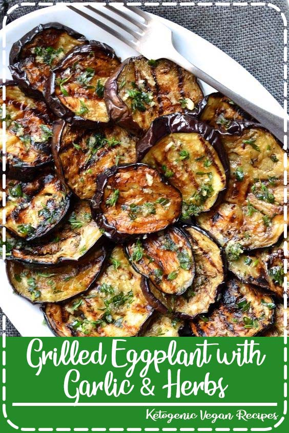 Grilled vegetables are my go to side dish for any summer barbecue Grilled Eggplant with Garlic & Herbs
