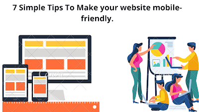 7 Simple Tips to make your website mobile-friendly