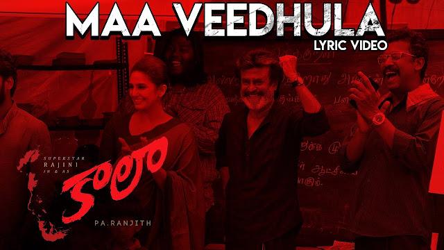 Maa Veedhula Telugu Song Lyrics - Kaala (2018)