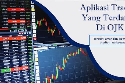 5 Rekomendasi Aplikasi Trading Yang Terdaftar Di OJK